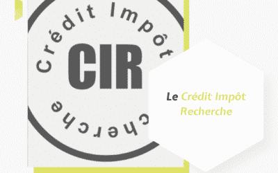 Le Crédit Impôt Recherche (ou CIR)