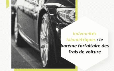 Indemnités kilométriques : le barème forfaitaire des frais de voiture