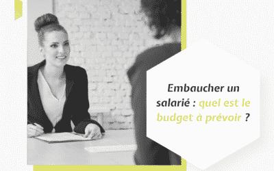 Embaucher un salarié : quel est le budget à prévoir ?